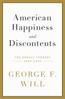 American happiness and discontents : the unruly torrent, 2008-2020 Book cover