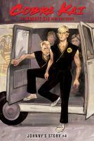 Cobra Kai, the Karate Kid saga continues. #4 Johnny's story Book cover