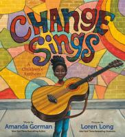 Change sings : a children's anthem Book cover