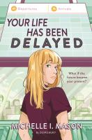 Your life has been delayed Book cover