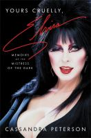 Yours cruelly, Elvira : memoirs of the mistress of the dark Book cover