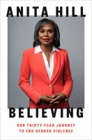 Believing : our thirty-year journey to end gender violence  Cover Image