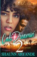 Cali dreamin' 2 : a west coast love story Book cover