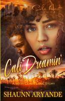 Cali dreamin' : a west coast love story Book cover