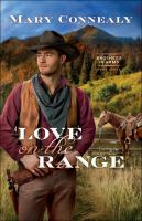 Love on the range by Mary Connealy.