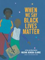 When we say Black lives matter Book cover