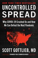 Uncontrolled spread : why COVID-19 crushed us and how we can defeat the next pandemic Book cover