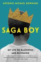 Saga boy : my life of blackness and becoming Book cover