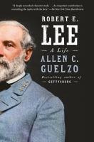 Robert E. Lee : a life Book cover