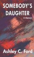 Somebody's daughter : a memoir Book cover