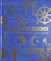 World religions : the great faiths explored and explained  Cover Image