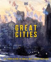 Great cities : the stories behind the world's most fascinating places Book cover