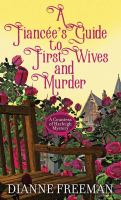 A Fiancée's guide to first wives and murder Book cover