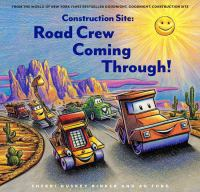 Construction site : road crew, coming through! Book cover