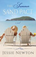 The summer sand pact by Jessie Newton.
