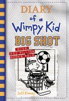 Diary of a wimpy kid : big shot