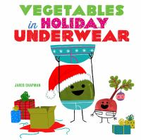 Vegetables in holiday underwear Book cover