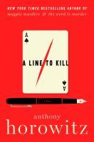 A line to kill : a novel