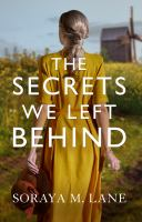 The secrets we left behind Book cover