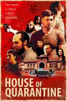 House of quarantine  Cover Image
