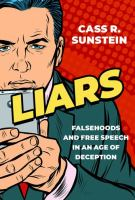 Liars : falsehoods and free speech in an age of deception Book cover