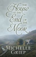 The house at the end of the moor Book cover