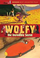 Wolfy : the incredible secret Book cover