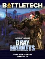 Gray markets : Battlecorps anthology Book cover