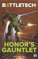 Battletech: Honor's gauntlet Book cover