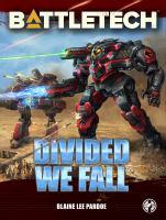 BattleTech. Divided we fall Book cover