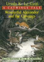 Wonderful Alexander and the Catwings : a Catwings tale Book cover