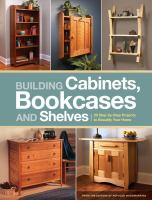 Building cabinets, bookcases and shelves