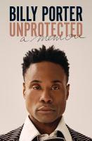 Unprotected : a memoir Book cover