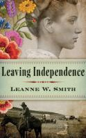 Leaving Independence Book cover