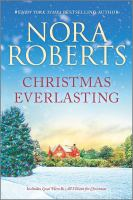 Christmas everlasting by Nora Roberts.