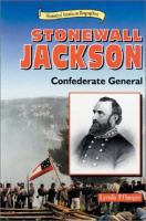 Stonewall Jackson : Confederate general  Cover Image