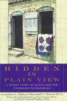 Go to record Hidden in plain view : the secret story of quilts and the ...