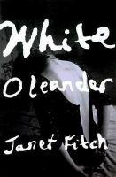 Go to record White oleander : a novel