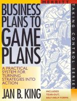 Go to record Business plans to game plans : a practical system for turn...