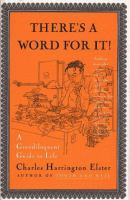Go to record There's a word for it! : a grandiloquent guide to life