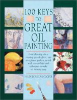 100 keys to great oil painting